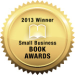 """Book """"PR Tools to Toot Own Horn"""" Wins in 2013 Small Business Book Awards for Marketing"""