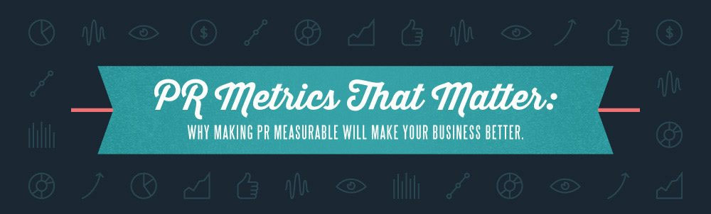 PR metrics for small businesses