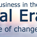 Running a Business in the Digital Era: A Decade of Changes