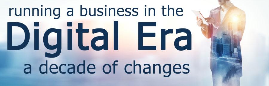 business digital era changes