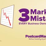 3 Marketing Mistakes EVERY Business Owner Should Avoid