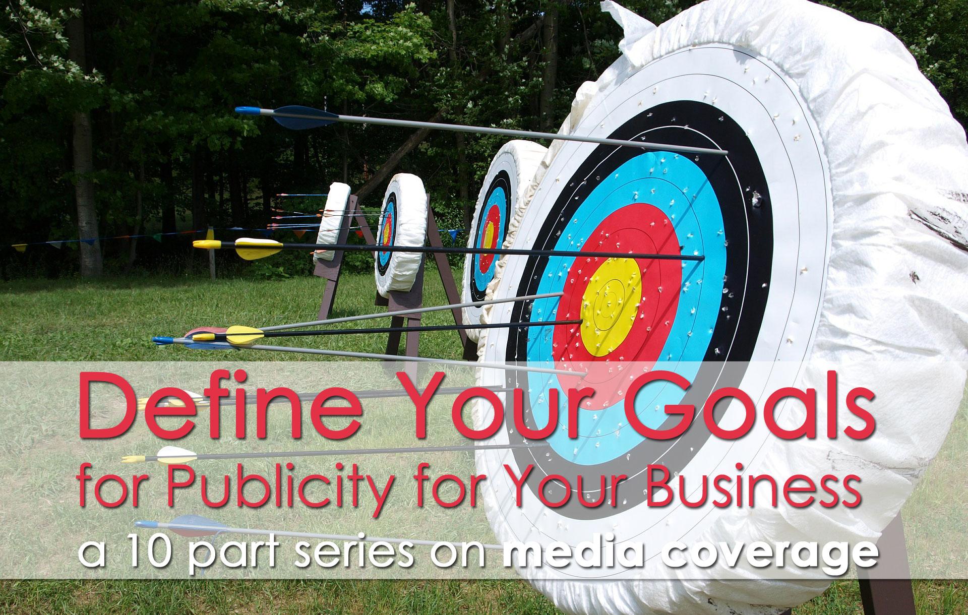 publicity goals