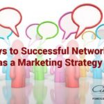 4 Ways to Successful Networking as a Marketing Strategy