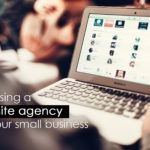 Choosing a Web Agency for a Small Business