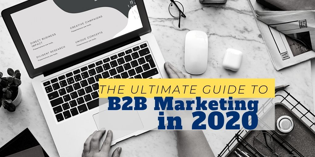 b2b marketing 2020